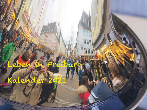 Leben in Freiburg 2021